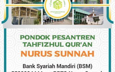 Dibuka Kesempatan Beramal Jariyah – PPTQ Sekolah Islam Nurus Sunnah Semarang – Desember 2018
